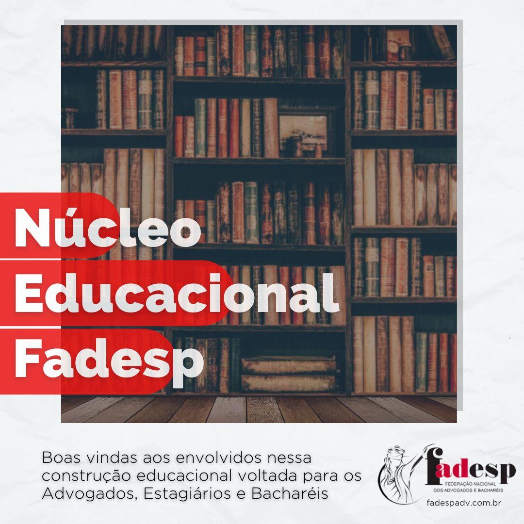 LANÇAMENTO: NÚCLEO EDUCACIONAL FADESP